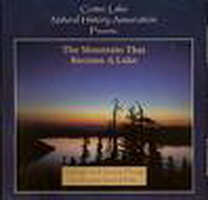 Crater Lake Natural History Association CD The Mountain that Became a Lake