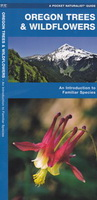 Pocket Naturalist Guide - Oregon Trees and Wildflowers