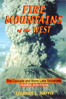 Fire Mountains of the West (3rd Edition)