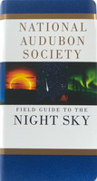National Audubon Society: Field Guide to the Night Sky
