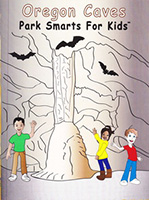 Oregon Caves - Park Smarts for Kids