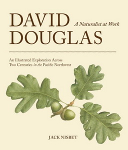 David Douglas- A Naturalist at Work
