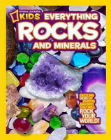 National Geographic Kids- Everything Rocks and Minerals
