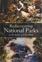 Rediscovering National Park in the Spirit of John Muir